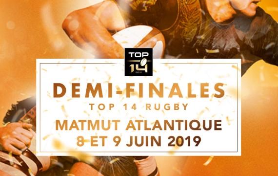 Demi-finales du TOP 14 au Matmut ATLANTIQUE à Bordeaux - Billetterie Officielle