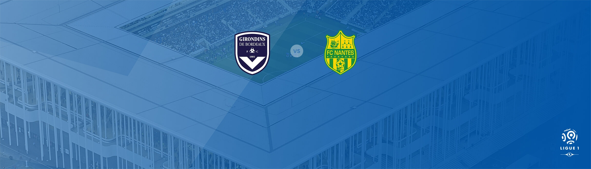 Match Bordeaux / Nantes au Matmut ATLANTIQUE
