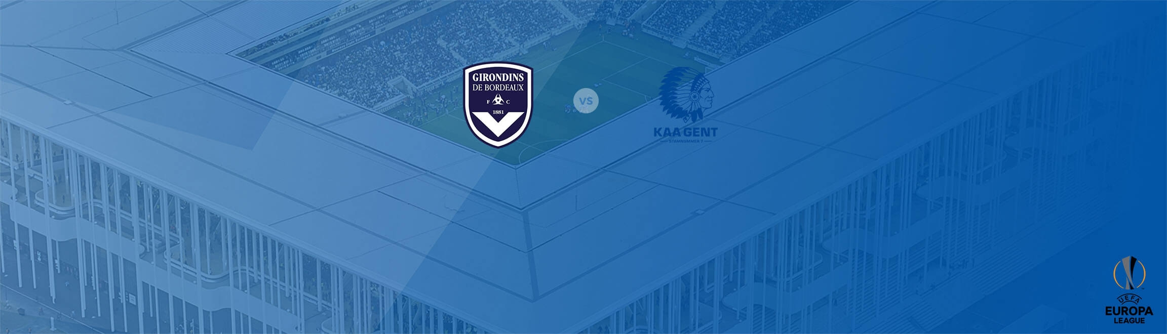 match europa league Bordeaux Gent matmut atlantique 2018