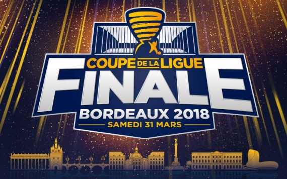 Places Finale Coupe de la Ligue 2018 à Bordeaux au Matmut ATLANTIQUE